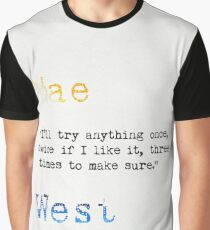 Mae West quote Graphic T-Shirt