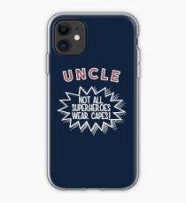 Not All Heros Wear Capes - Best Uncle Ever iPhone-Hülle & Cover