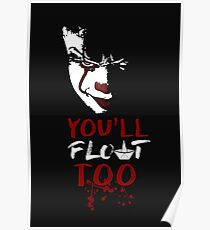 Stephen King's It - You'll Float Too (Pennywise) Poster