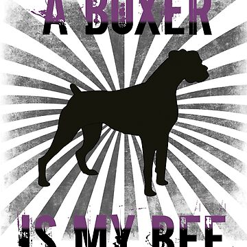 Boxer Dog Funny Design - A Boxer Is My BFF by kudostees