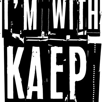 I'm with Kaep by TheyServe