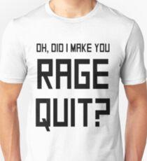 RAGE QUIT!! Unisex T-Shirt