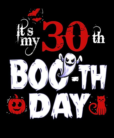 Funny 30th Boo Ghost Scary Vintage Halloween Birthday By SpecialtyGifts