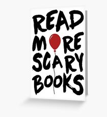 Read More Scary Books. Stephen King IT Greeting Card