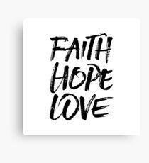 Faith Hope Love - Christian Text Canvas Print