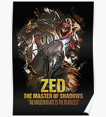 League of Legends ZED - [The Master Of Shadows] Poster