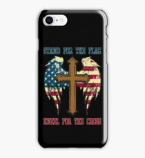 Stand for the flag, kneel for the cross iPhone Case/Skin