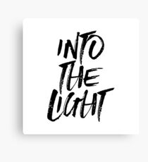 Into The Light - Christian Inspirational Typography Canvas Print