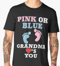 Pink Or Blue Grandma Loves You Baby Shower Heart Gender Reveal Party Mens Womens T Shirt You Baby Shower Gender Reveal Party Mens Womens T Shirt Funny Cute Gift Men's Premium T-Shirt