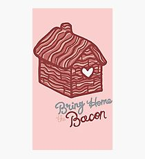 Bring home the Bacon. Photographic Print