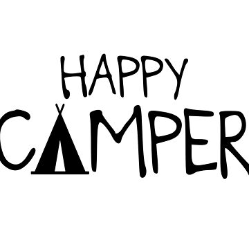 'Happy Camper' (Basic Font) by bsamemes
