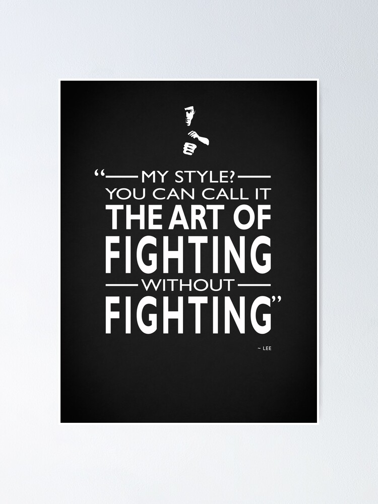 Fighting Without Fighting Poster By Rogue Design Redbubble