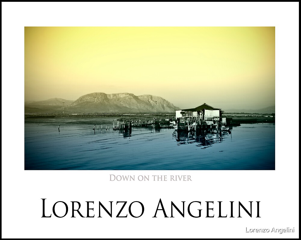Down on the river by Lorenzo Angelini