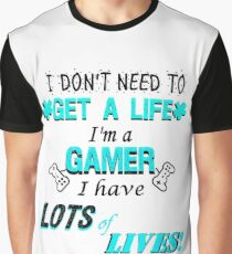 Lots of lives 2 Graphic T-Shirt