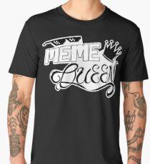 MEME Queen Men's Premium T-Shirt