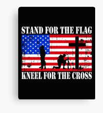 Stand For The Flag - Kneel For The Cross  Canvas Print