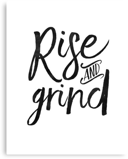 Rise and grind bedroom decorbedroom wall arthome decormotivational quote