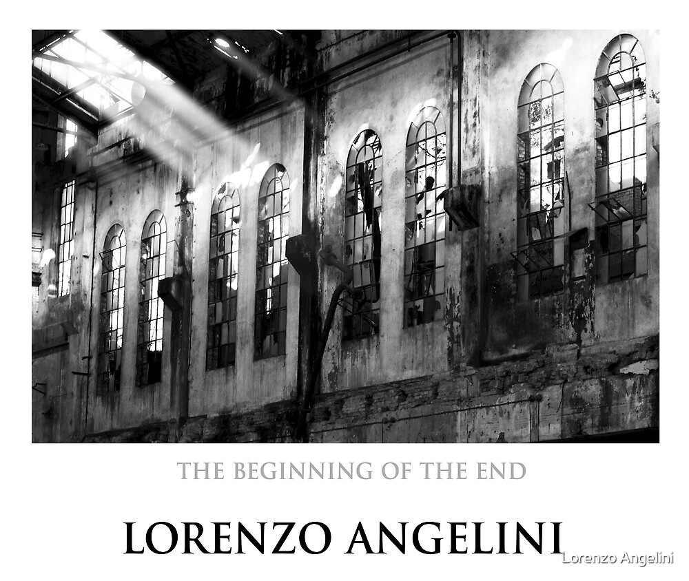 The beginnig of the end by Lorenzo Angelini