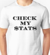 Check My $tats T-Shirt
