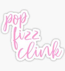 Pop Fizz Clink Sticker