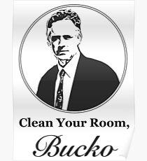 Clean Your Room, Bucko Jordan Peterson Poster