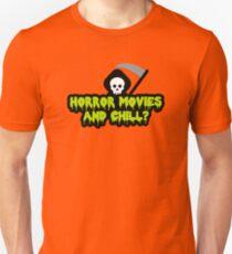 Horror Movies & Chill? T-Shirt