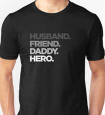 Husband Friend Daddy Hero Fade T-Shirt