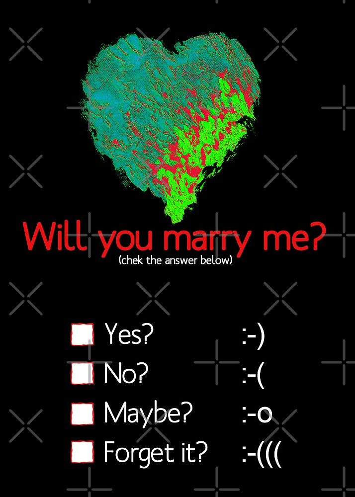 Will you marry me? by monica palermo