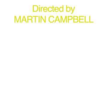 Goldeneye | Directed by Martin Campbell by directees