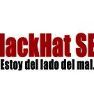 «Blackhat SEO Estoy del lado del mal.» de sensey