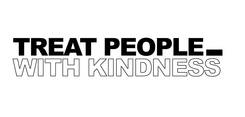 Quot Treat People With Kindness Quot By Parisfonds Redbubble