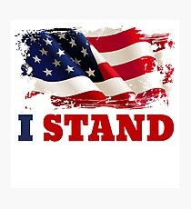I Stand for the Flag | American Flag Photographic Print