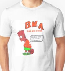 BOOTLEG BART B.W.A. Black with Attitude Unisex T-Shirt