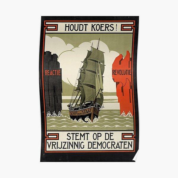 """Houdt Koers!"" 1922 Dutch Interbellum Poster Poster"