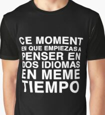 Thinking in French and Spanish | Bilingual Humour Graphic T-Shirt