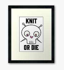 Knit Or Die - Pink Framed Print