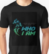 Caring For Animals Is Not What I Do. It is not what I do. It is Who I Am T-Shirt
