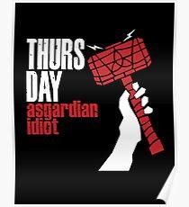 Asgardian Idiot Poster