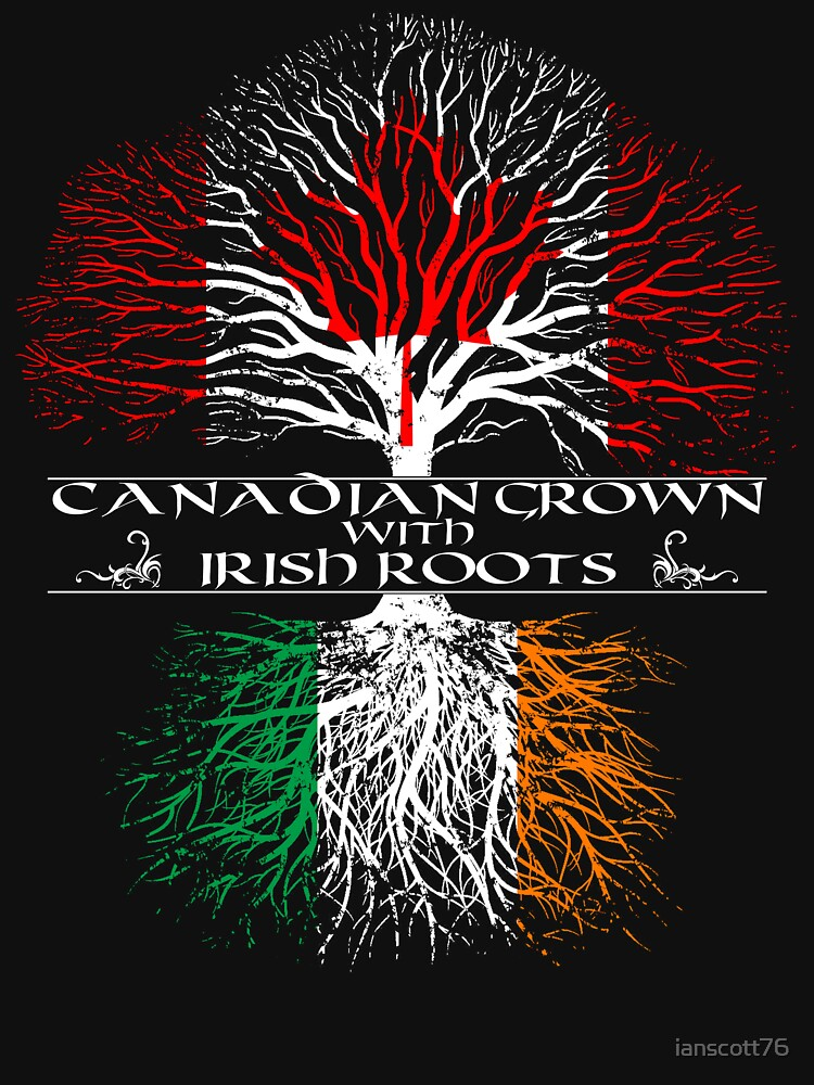 Canadian Grown with Irish Roots | Unisex T-Shirt