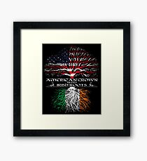 American Grown with Irish Roots Framed Print