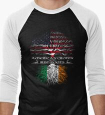 American Grown with Irish Roots Men's Baseball ¾ T-Shirt