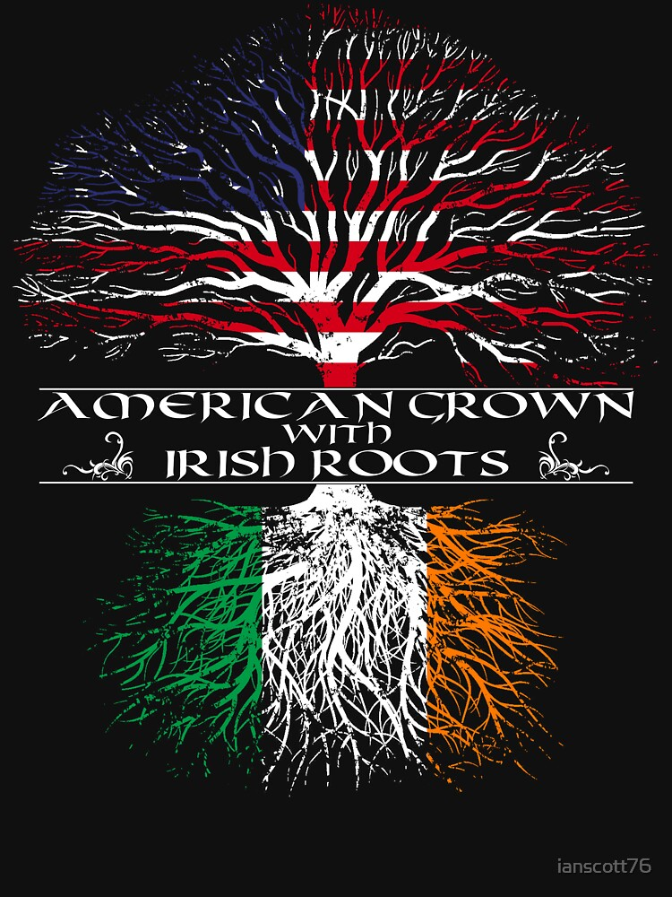 American Grown with Irish Roots | Unisex T-Shirt