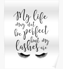 EYELASHES WALL DECOR, My Life May Not Be Perfect But My Lashes Are,Eyelashes Print,Lashes Art,Girls Room Decor,Salon Decor,Makeup Quote,Art Poster