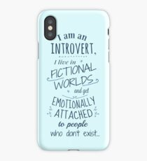 introvert, fictional worlds, fictional characters iPhone Case/Skin