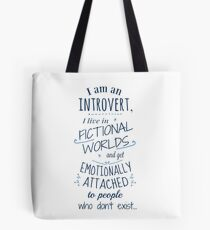 introvert, fictional worlds, fictional characters Tote Bag