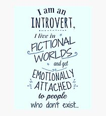 introvert, fictional worlds, fictional characters Photographic Print