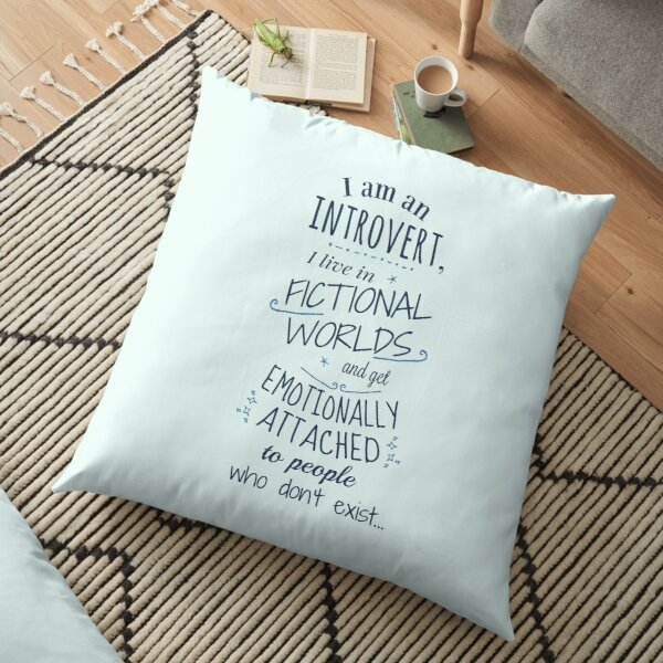 introvert, fictional worlds, fictional characters Floor Pillow