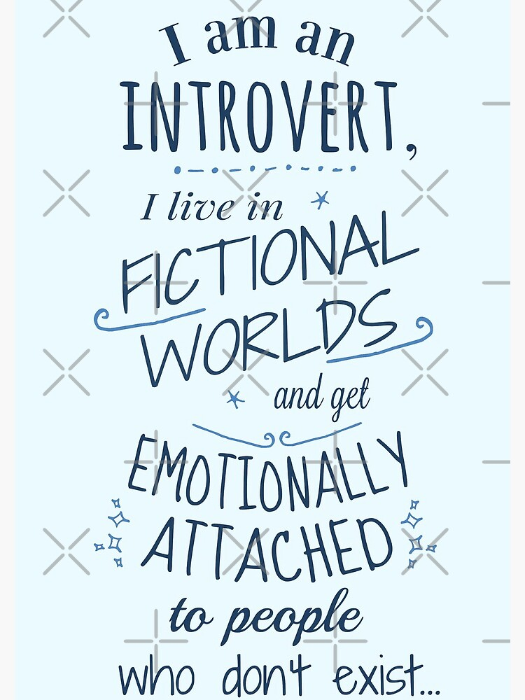 introvert, fictional worlds, fictional characters by FandomizedRose