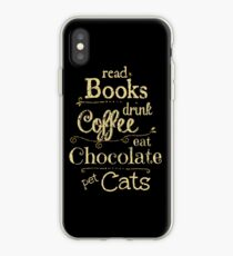 read books, drink coffee, eat chocolate, pet cats iPhone Case