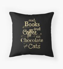 read books, drink coffee, eat chocolate, pet cats Floor Pillow